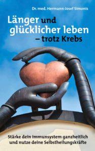 """Buch: """"Länger und glücklicher leben - trotz Krebs"""""""